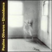 Purchase Pauline`Oliveros - Ghostdance