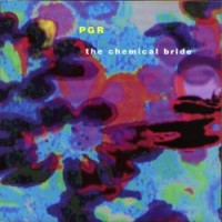 Purchase PGR - The Chemical Bride