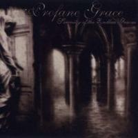 Purchase Profane Grace - Serenity of the Endless Graves