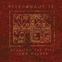 Purchase Psychonaut 75 - Stealing the Fire from Heaven
