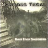 Purchase Schloss Tegal - Black Static Transmission