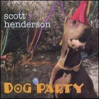 Purchase Scott Henderson - Dog Party