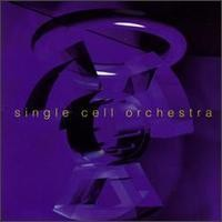 Purchase Single Cell Orchestra - Single Cell Orchestra