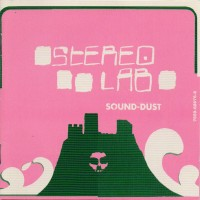 Purchase Stereolab - Sound-Dust