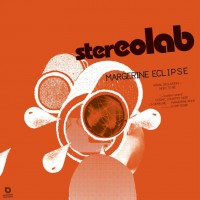 Purchase Stereolab - Margerine Eclipse