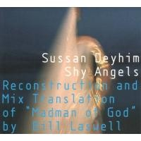 Purchase Sussan Deyhim - Shy Angels