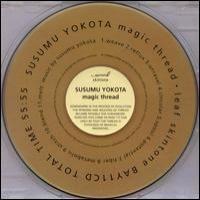 Purchase Susumu Yokota - Magic Thread