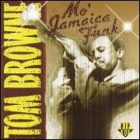 Purchase Tom Brown - Mo' Jamaica Funk