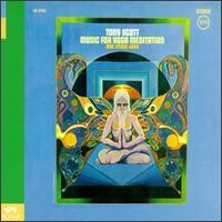 Purchase Tony Scott (jazz clarinetist) - Music For Yoga Meditation And Other Joys