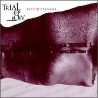 Purchase Trial Of The Bow - Rite Of Passage