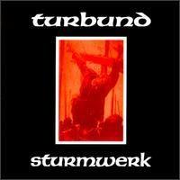 Purchase Turbund Sturmwerk - Turbund Sturmwerk