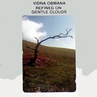 Purchase Vidna Obmana - Refined on Gentle Clouds