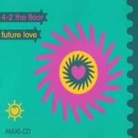 Purchase 4-2 The Floor - Future Love (MCD)