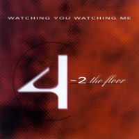 "Purchase 4-2 The Floor - Flash ""Watching You Watching Me"" (Single)"