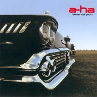 Purchase A-Ha - Forever Not Yours (Single)