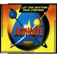 Purchase Activate - Let The Rhythm Take Control (Single)