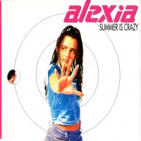 Purchase Alexia - Summer Is Crazy