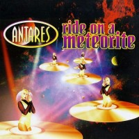 Purchase Antares - Ride On A Meteorite (MCD)