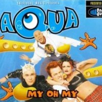 Purchase Aqua - My Oh My