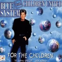 Purchase Blue System - For The Children (Single)