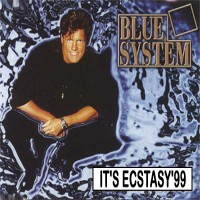 Purchase Blue System - It's Ecstasy'99 (Single)