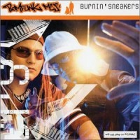 Purchase Bomfunk MC's - Burnin' Sneakers