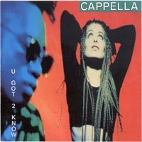 Purchase Cappella - U Got 2 Know
