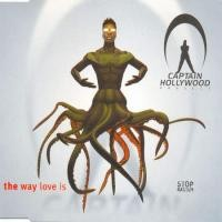 Purchase Captain Hollywood - The Way Love Is (Single)