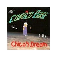Purchase Comico Base - Chico's Dream (Single)