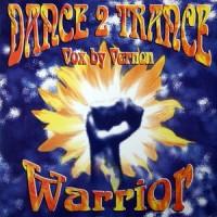 Purchase Dance 2 Trance - Warrior