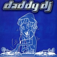 Purchase Dj Daddy - Daddy Dj (Maxi)