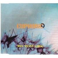 Purchase Euphoric - Do You Like