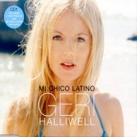 Purchase Geri Halliwell - Mi Chico Latino (Maxi)
