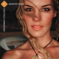Purchase Jennifer Paige - Positively Somewhere