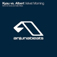 Purchase Kyau vs. Albert - Velvet Morning