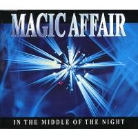Purchase Magic Affair - In The Middle Of The Night (Remixes)