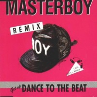 Purchase Masterboy - Dance To The Beat (Remixes)