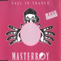 Purchase Masterboy - Fall In Trance Remix