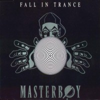 Purchase Masterboy - Fall In Trance