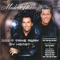 Purchase Modern Talking - Don't Take Away My Heart