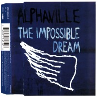 Purchase Alphaville - The Impossible Dream (Single)