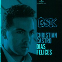 Purchase Christian Castro - Dias Felices