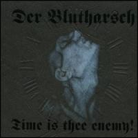 Purchase Der Blutharsch - Time Is Thee Enemy!