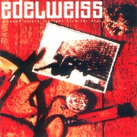 Purchase Edelweiss - A Sound-Attack Straight From The Alps
