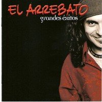 Purchase El Arrebato - Grandes Exitos