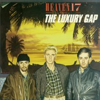 Purchase Heaven 17 - The Luxury Gap
