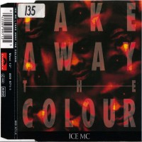 Purchase Ice MC - Take Away The Colour (Maxi)