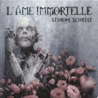 Purchase L'ame Immortelle - Stumme Schreie (Maxi)