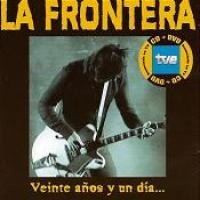 Purchase La Frontera - 20 Anos Y 1 Dia