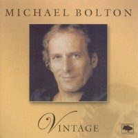 Purchase Michael Bolton - Vintage